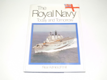Royal Navy Today and Tomorrow : The (Hill 1981)